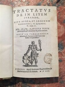 G-B-Piotto-Tractatus-de-in-litem-iurando-Venezia-A-Rauenoldum-1565-LEGGE