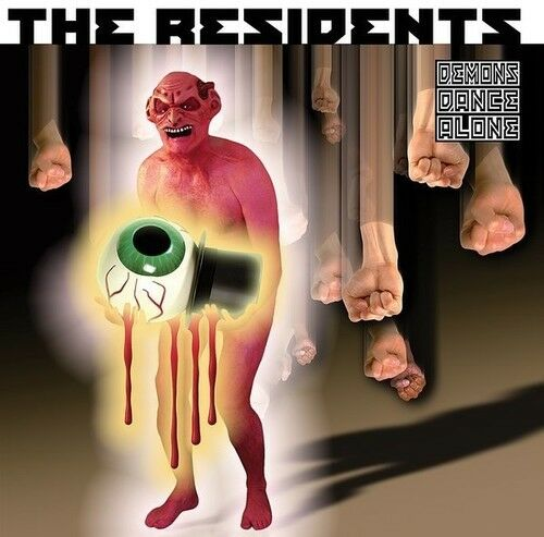 The Residents - Demons Dance Alone [New CD]