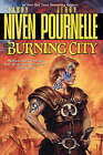 The Burning City by Larry Niven, Jerry Pournelle (Paperback, 2000)