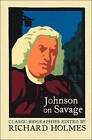 Johnson On Savage: The Life Of Mr Richard Savage By Samuel Johnson by HarperCollins Publishers (Paperback, 2002)
