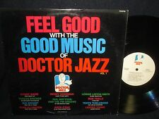 """Various Artists """"Feel Good with the Good Music of Doctor Jazz"""" Volume I LP"""