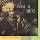 The Enchanting Ella Fitzgerald: Live at Birdland, 1950-1952 by Ella Fitzgerald (CD, Sep-2000, Baldwin Street Music)