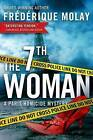 The 7th Woman by Frederique Molay (Hardback, 2014)