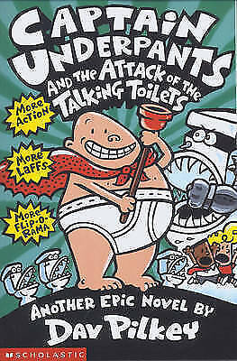 Captain Underpants and the Attack of the Talking  Toilets by Dav Pilkey, Good Us