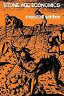 Stone Age Economics by Marshall David Sahlins (Paperback, 1972)