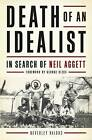 Death of an Idealist: In Search of Neil Aggett by Beverley Naidoo (Paperback, 2013)