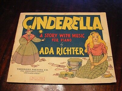 1938 sheet music Cinderella A Story with Music for Piano by Ada Richter