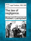 The Law of Negligence. by Robert Campbell (Paperback / softback, 2010)
