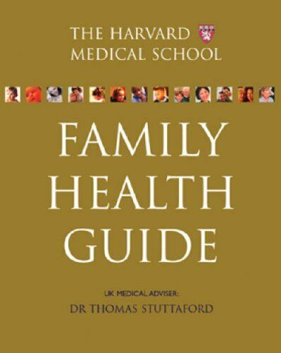 The Harvard Medical School Family Health Guide UK Edition Hardcover – July  17 2003