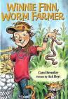 Winnie Finn, Worm Farmer by Carol Brendler Brendler (Hardback, 2009)