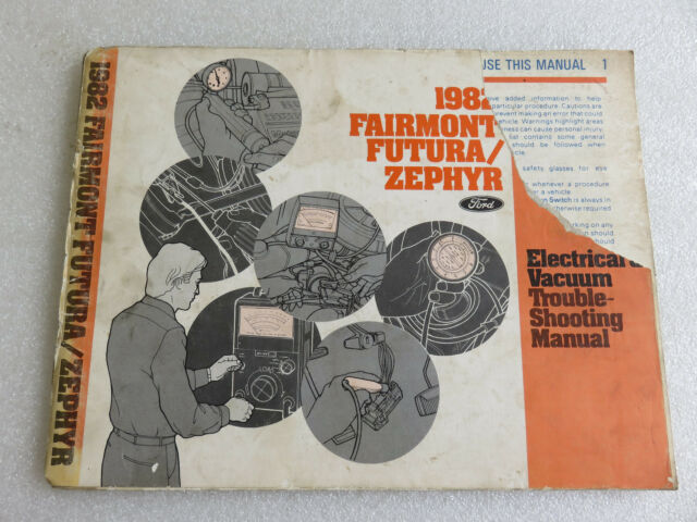 1982 Ford Fairmont Futura Zephyr Service Manual Electrical