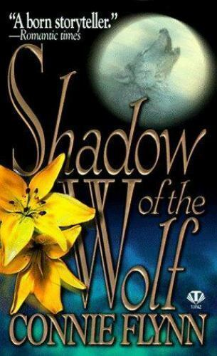 Shadow of the Wolf by Connie Flynn