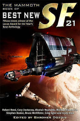 The Mammoth Book of Best New SF 21, Dozois, Gardner, Very Good Book