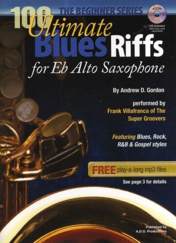 100 Ultimate Blues Riffs Alto Saxophone Sax Book CD NEW