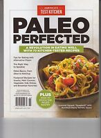 Cook's Illustrated Paleo Perfected Recipes From America's Test Kitchen 2016