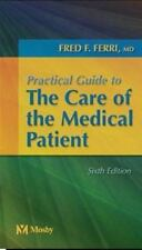 Practical Guide to the Care of the Medical Patient (Mosby's Practical Guides)