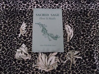 Sacred Sage How It Heals By Silver Wolf Walks Alone, Smudging, Healing