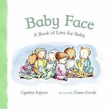 Baby Face: A Book of Love for Baby by Rylant, Cynthia