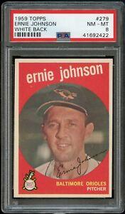 1959-Topps-BB-Card-279-Ernie-Johnson-Baltimore-Orioles-PSA-NM-MT-8