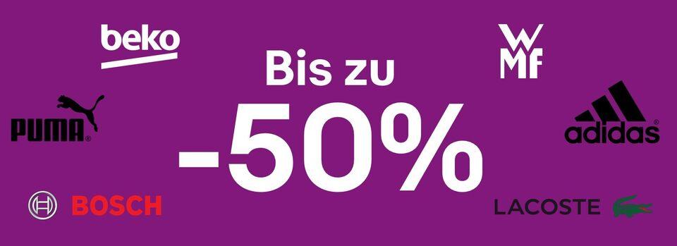 Bis zu -50%* auf Top-Marken! – Schnapp sie dir! - Bis zu -50%* auf Top-Marken!