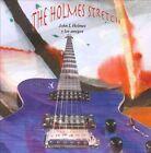 The Holmes Stretch by John L. Holmes Y Los Amigos/John L. Holmes (CD, 2010, John L Holmes)