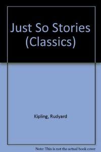 Just-So-Stories-Classics-Rudyard-Kipling-Charles-Moritz