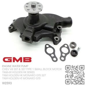 GMB-WATER-PUMP-CHEV-V8-307-SMALL-BLOCK-HOLDEN-HK-SERIES-amp-MONARO-GTS