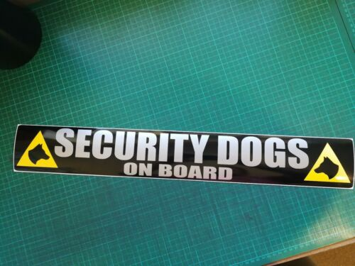 SECURITY DOGS on board AT WORK REFLECTIVE  Magnet K9 Unit SIA PATROL 620mm x1