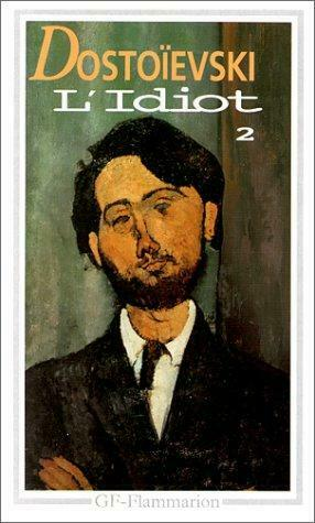 L'Idiot, tome 2 by Dostoevski, Fedor Mikhalovitch-ExLibrary