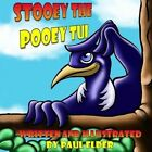 Stooey the Pooey Tui by Paul Elder (Paperback / softback, 2014)