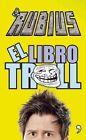 El Libro Troll by Ruben Doblas (El Rubius) (Paperback / softback, 2015)