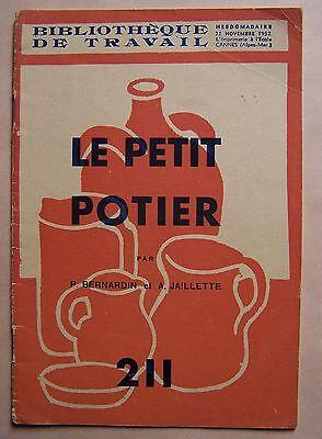 #) BIBLIOTHEQUE DE TRAVAIL 211 - 22/11/1952 Le petit potier