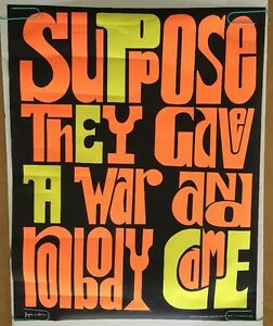 Vintage Black Light Poster Anti-War Peace Suppose they gave a war nobody came | eBay