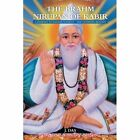 The Brahm Nirupan of Kabir: A Journey to Enlightenment - The Ultimate Reality by J Das (Paperback / softback, 2013)