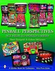 Pinball Perspectives: Ace High to World's Series by Graham McGuiness, Marco Rossignoli (Hardback, 2006)