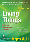 Living Things, Ages 8-11 (Science): Home Learning, Support for the Curriculum by Flame Tree Publishing (Paperback, 2013)