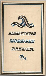 alter-Reisefuhrer-DEUTSCHE-Nordsee-Bader-von-Emden-bis-Kampen-1924-2530