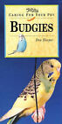 Caring for Your Pet Budgies by Don Harper (Paperback, 1999)