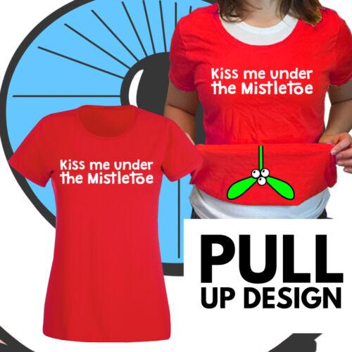 Ladies Kiss Me Under The Mistletoe Xmas Tshirt Rude Pull Up Christmas Shirt