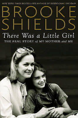 There Was a Little Girl: The Real Story of My Mother and Me, Brooke Shields, Ver