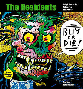 BUY-OR-DIE-THE-RESIDENTS-RALPH-RECORDS-ARTWORKS-1972-2015-400-PAGE-BOOK