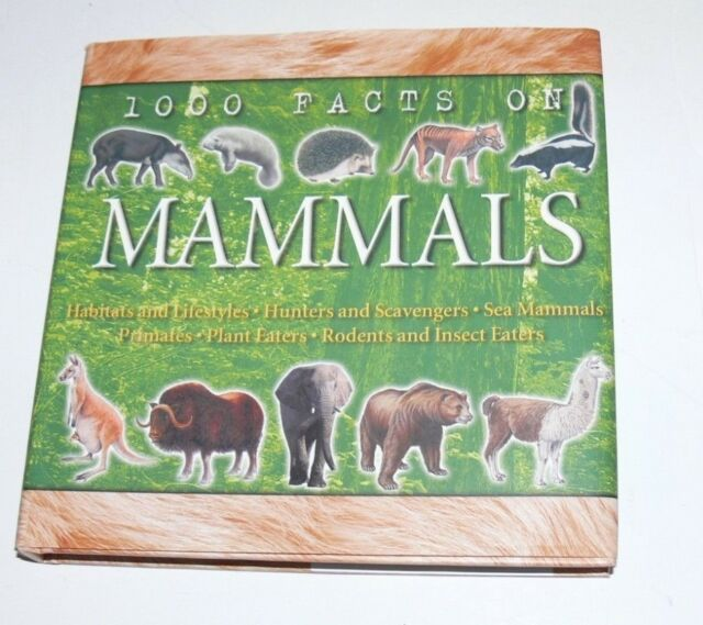 1000 Facts on Mammals
