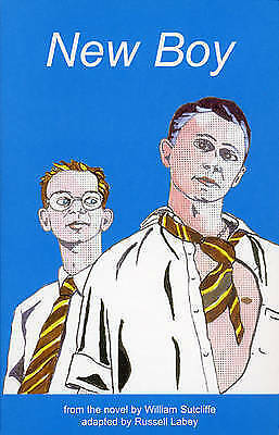 New Boy: Stage Play by William Sutcliffe, Russell Labey (Paperback, 2001)