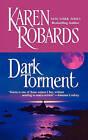 Dark Torment by Karen Robards (Paperback, 2004)