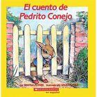 Mariposa Scholastic en Espanol: El Cuento de Pedrito Conejo by Beatrix Potter (1993, Paperback)