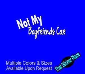 Not My Boyfriends Car Vinyl Sticker Car Truck Girl Decal
