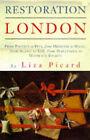 Restoration London by Liza Picard (Hardback, 1997)