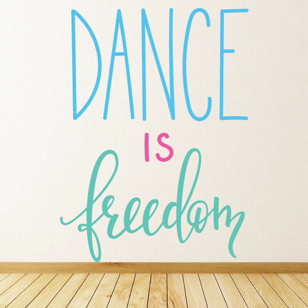 Tanzzitat Tanz ist Freiheit Wandtattoo WS-46172