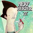 IV * by Nerf Herder (CD, 2008, Oglio Records)