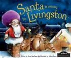 Santa is Coming to Livingston by Steve Smallman (Hardback, 2014)